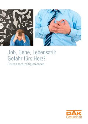 DAK | Job, Gene, Lebensstil: Gefahr fürs Herz?