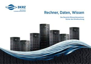 DKRZ | Rechner, Daten, Wissen